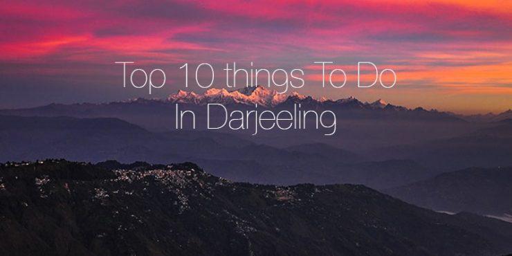 top-10-things-to-do-in-darjeeling